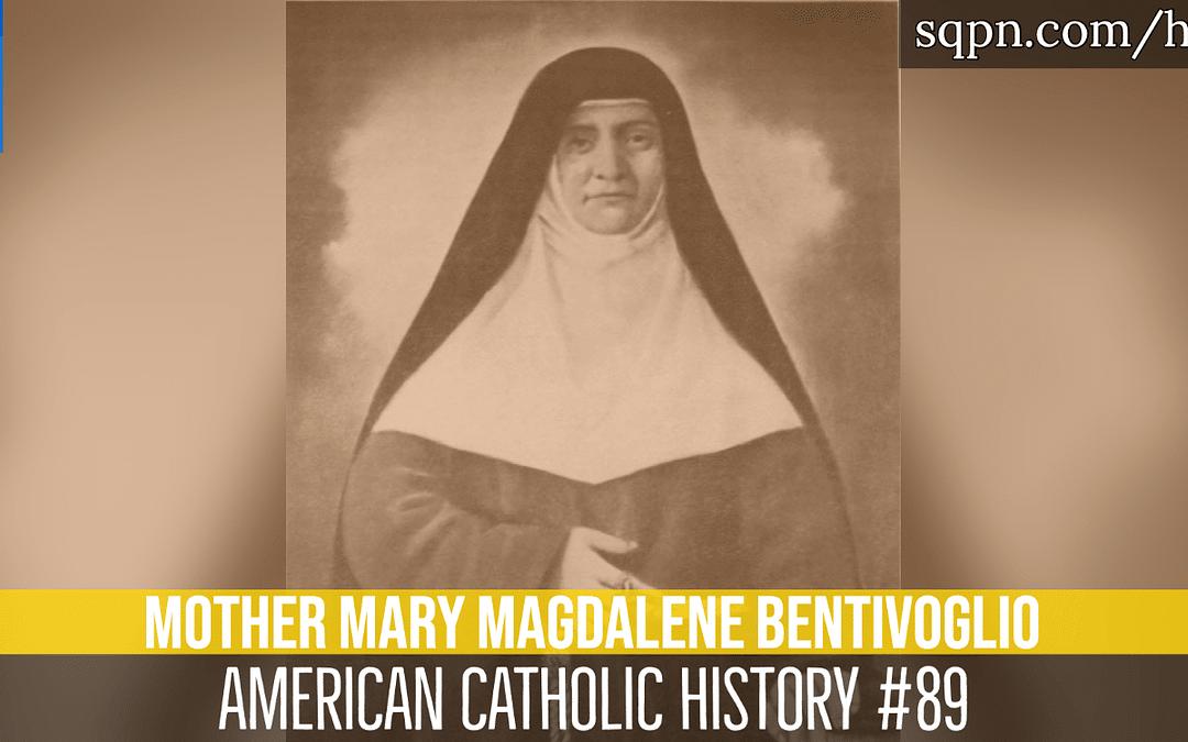 Mother Mary Magdalene Bentivoglio