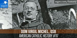 Dom Virgil Michel OSB