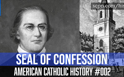 Fr. Anthony Kohlmann and the Seal of Confession