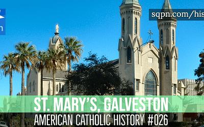 St. Mary's, Galveston