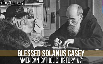 Blessed Solanus Casey