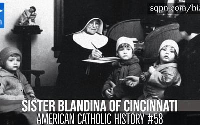 Sister Blandina of Cincinnati