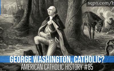 George Washington, Catholic?