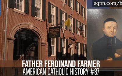 Father Ferdinand Farmer