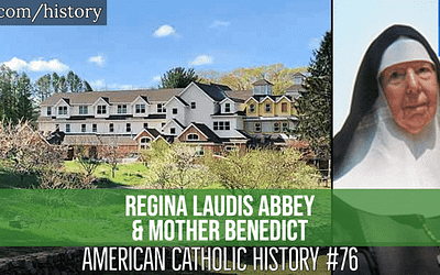 Regina Laudis Abbey & Mother Benedict