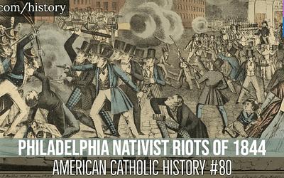 The Philadelphia Nativist Riots