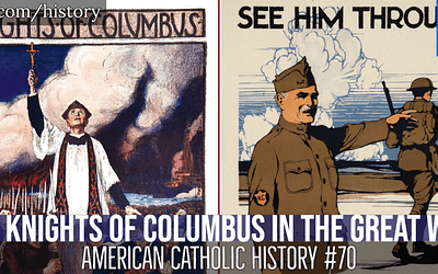 The Knights of Columbus in The Great War