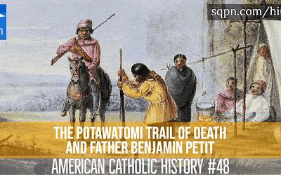 Potawatomi Trail of Death and Father Benjamin Petit