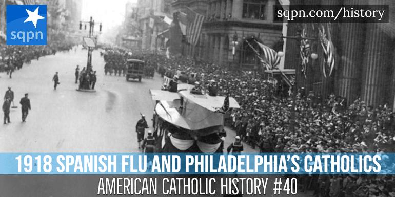 1918 Spanish Flu and Philadelphia's Catholics header