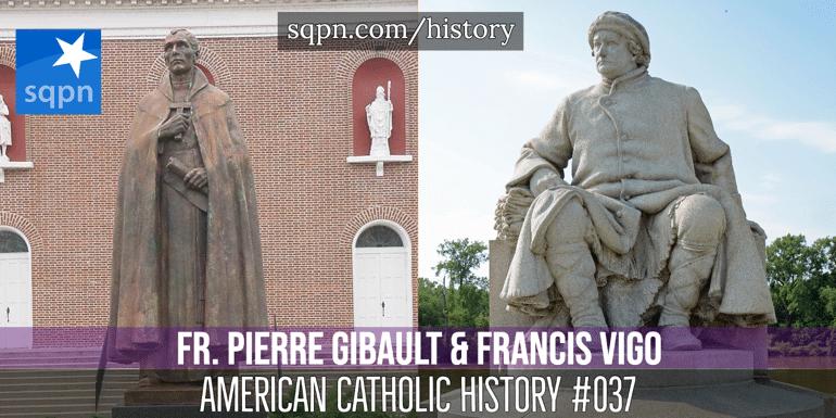 Fr. Pierre Gibault and Francis Vigo header