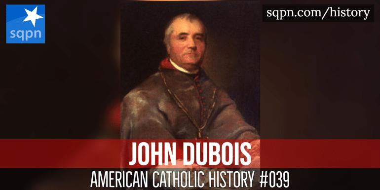 Bishop John Dubois header