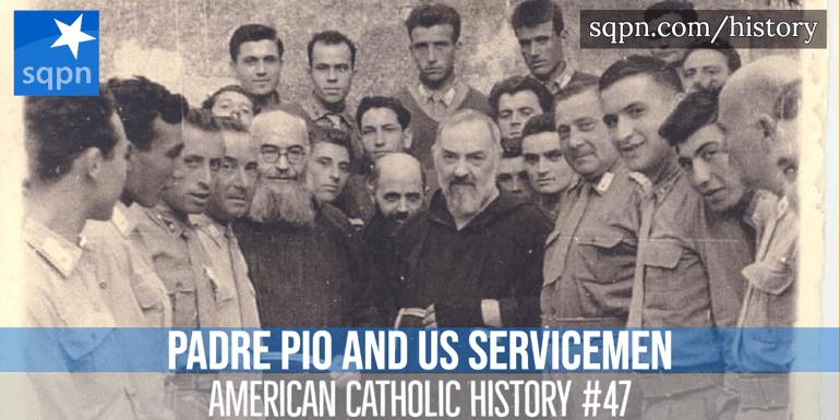 Padre Pio and US Servicemen header