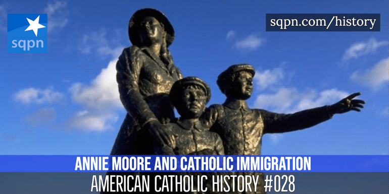 Annie Moore and Catholic Irish Immigration header