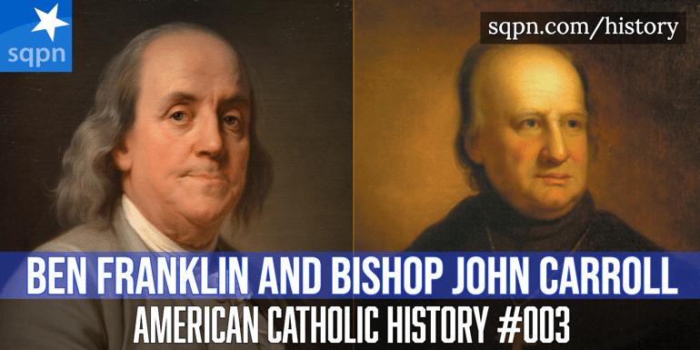 ben franklin and bishop john carroll header