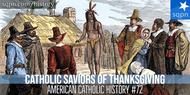 Catholic Saviors of Thanksgiving