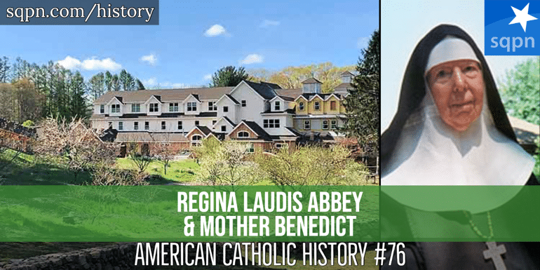 Regina Laudis Abbey and Mother Benedict header
