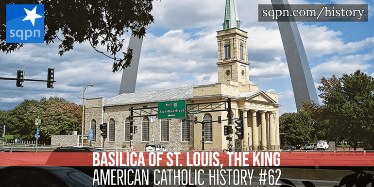 Basilica of St. Louis the King