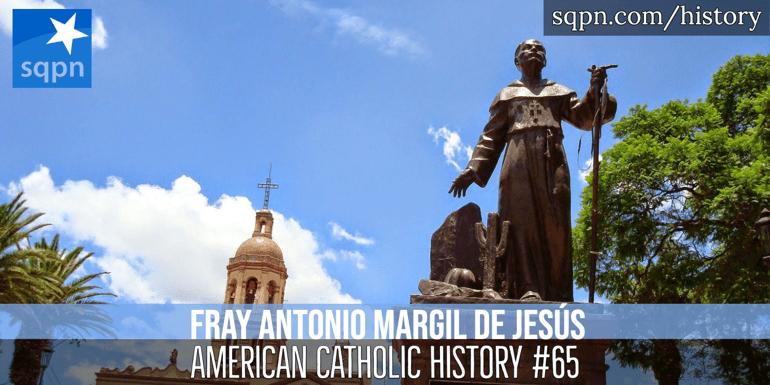 Fray Antonia Margil de Jesus